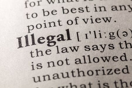 illegal: Fake Dictionary, Dictionary definition of the word illegal
