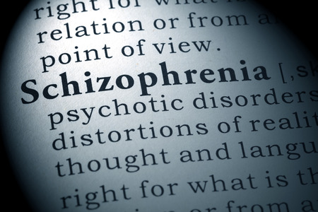 Dictionary definition of the word Schizophrenia.