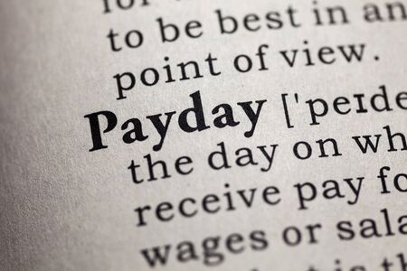 payday: Fake Dictionary, Dictionary definition of the word payday.
