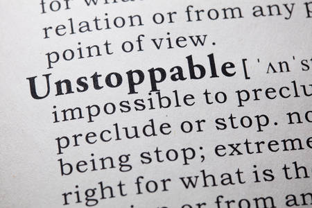 unstoppable: Fake Dictionary, Dictionary definition of the word unstoppable.