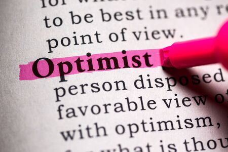 and an optimist: Fake Dictionary, Dictionary definition of the word optimist.