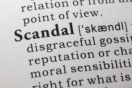 scandal: Fake Dictionary, Dictionary definition of the word scandal.