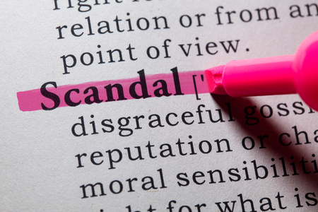 printing out: Fake Dictionary, Dictionary definition of the word scandal.