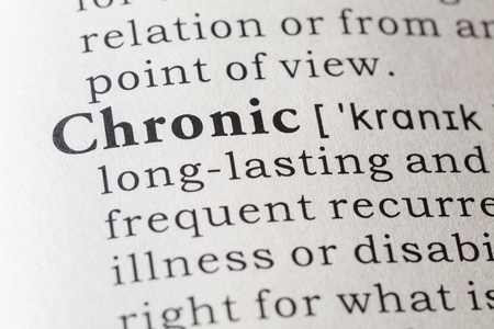 dictionary definition: Fake Dictionary, Dictionary definition of the word chronic.