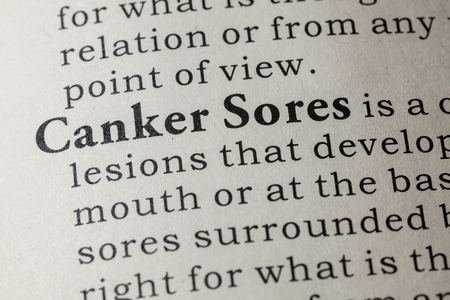 Fake Dictionary, Dictionary definition of the word Canker Sores. including key descriptive words.