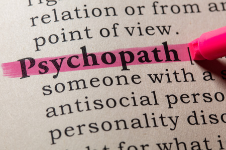 Fake Dictionary, Dictionary definition of the word psychopath. including key descriptive words.