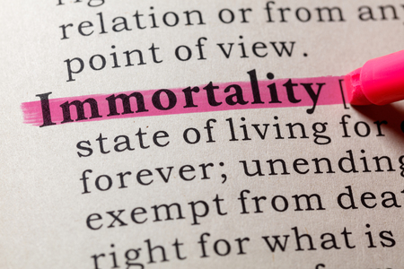 Fake Dictionary, Dictionary definition of the word immortality. including key descriptive words.