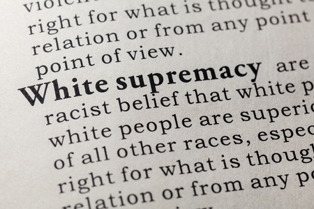 Fake Dictionary. Dictionary definition of the word White supremacy. Including key descriptive words. Stock Photo