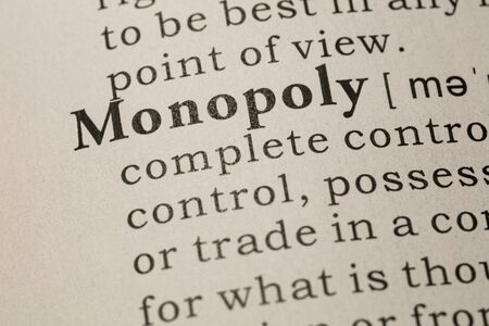Fake Dictionary, Dictionary definition of word monopoly.