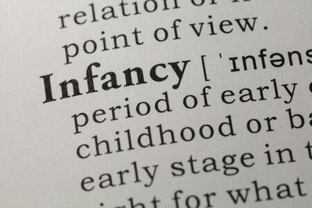 Fake Dictionary, Dictionary definition of word infancy.