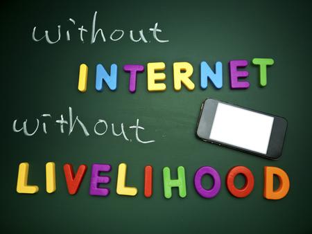 livelihood: text without internet without livelihood on blackboard Stock Photo