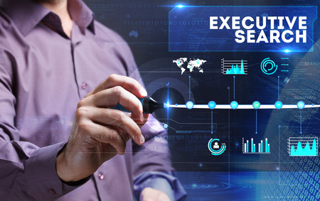executive search: Technology, Internet, business and marketing. Young business person sees the word: executive search