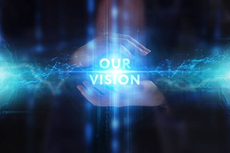 The concept of business, technology, the Internet and the network. A young entrepreneur working on a virtual screen of the future and sees the inscription: our vision