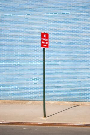 prohibitive: No standing anytime street sign in New York City, USA.