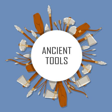Ancient tools set tound with space for text on blue background. Hunting and military weapon banner prehistoric man. Primitive culture tool in flat style. Round template. Vector illustration.