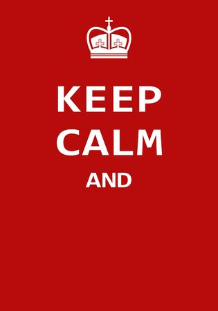 Keep calm, Creative poster concept. Modern lettering inspirational quote isolated on red background. Typography poster. Vector illustartion