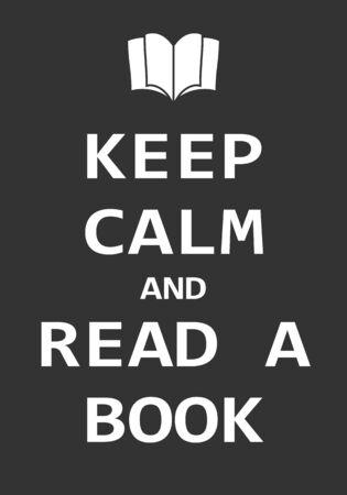 Restez calme et lisez un livre, concept d'affiche créative. Citation inspirante de lettrage moderne isolée sur fond bleu. Affiche de typographie. Illustration vectorielle Vecteurs