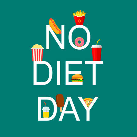 International No Diet Day lettering Vector Illustration. Junk Food icon. Fast food, Suitable for greeting card, poster and banner