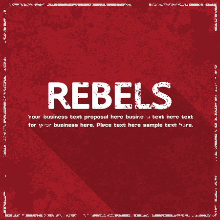 rebels concept abstract grunge background, vector illustration Vector