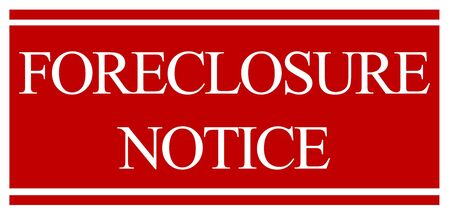 foreclose: A home foreclosure mortgagee sale notice sign