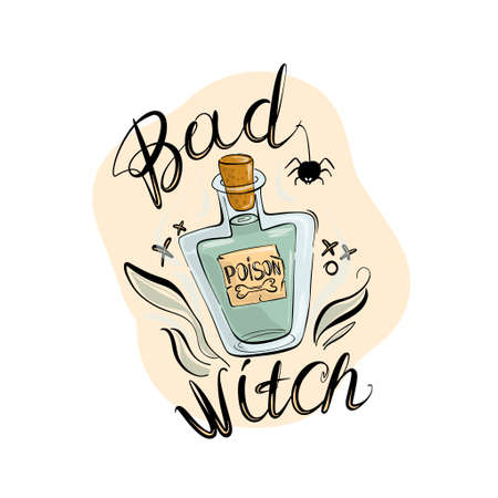 Bottle of poison, a magic elixir,, halloween holiday, lettering bad witch in cartoon style.