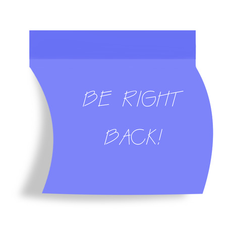 come back: be right back note Stock Photo