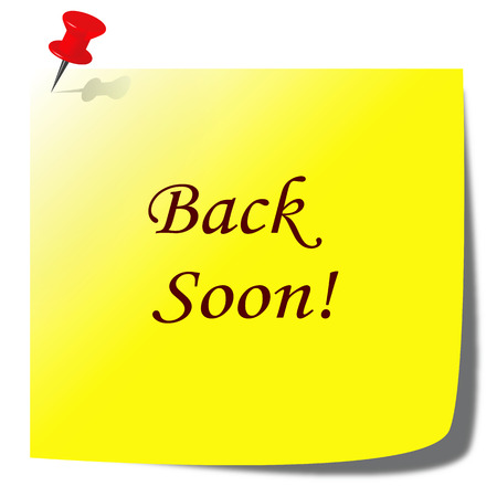 come back: back soon paper note - business communication concept Stock Photo