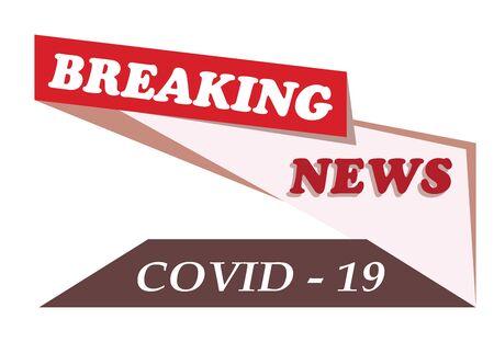 breaking news logo - covid 19 virus