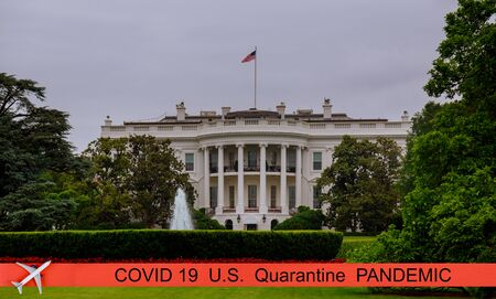 Pandemic canceled travel US quarantine covid-19 The White House in Washington DC, is the home President of the United States of America