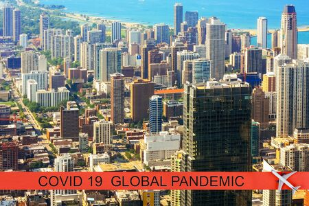 U.S. Pandemic canceled travel US quarantine covid-19 of city of Chicago Chicago view of the city