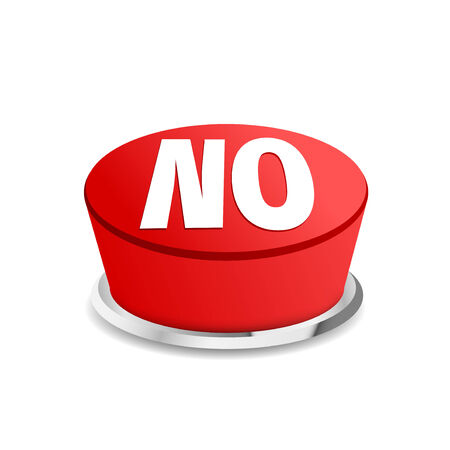 persuade: Time to say no button sign template. Vector illustration