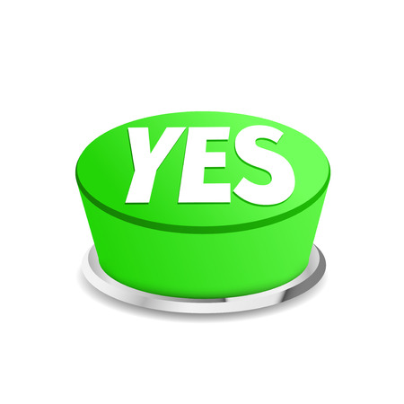 affirm: Time to say yes button sign template. Vector illustration