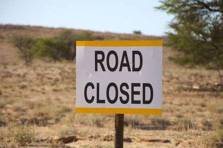 road closed: Road closed signboard