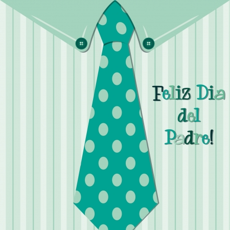 Bright shirt and tie Spanish  Happy Father s Day  neck tie card in vector format
