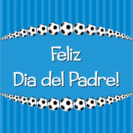 Spanish Soccer theme Father s Day card in vector format  Vector