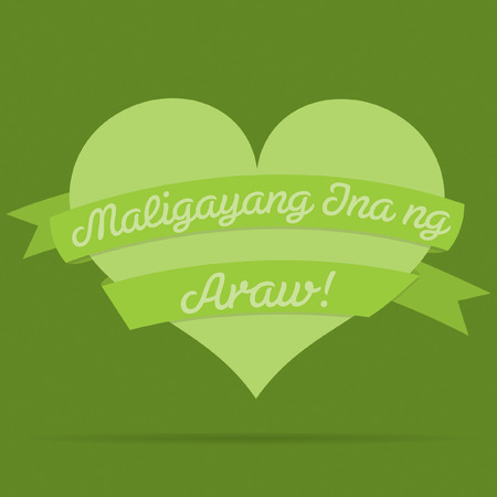 ladies day: Tagalog Happy Mothers Day heart with ribbon card in vector format.