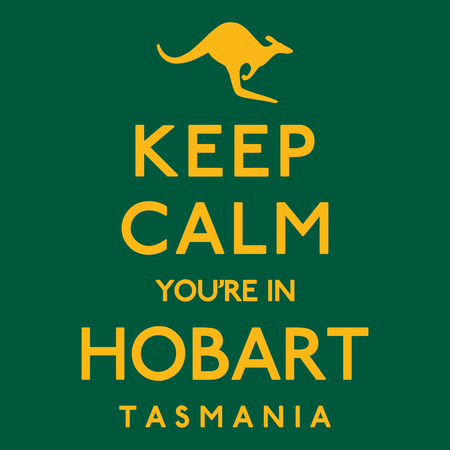 keep in: Keep Calm Youre In Hobart poster in vector format. Illustration