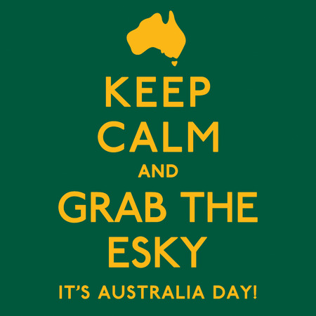 keep in: Keep Calm and Grab the Esky poster in vector format.