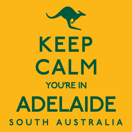 Keep Calm Youre In Adelaide poster in vector format. Illustration