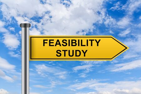 feasibility: feasibility study words on yellow road sign on blue sky
