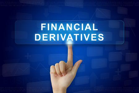 hand press on financial derivatives button on virtual screen