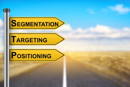 Segmentierung, Targeting, Positionierung Marketing-Strategie Wörter auf gelben Schild mit unscharfen Hintergrund