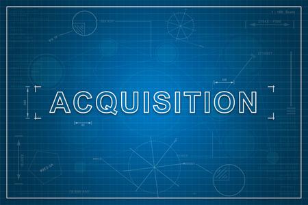 acquisition: Acquisition on paper blueprint background, business concept Stock Photo