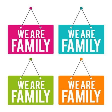 We are Family hanging Door Sign. Eps10 Vector.