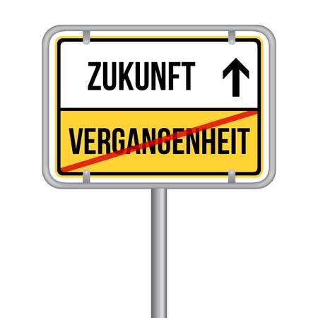 Zukunft statt Vergangenheit Schild -  Isoliert Vektor Eps10. Stock Illustratie