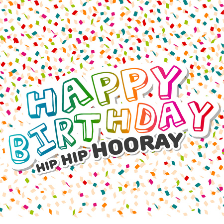 Happy Birthday hip hip hooray Greeting Card with confetti.
