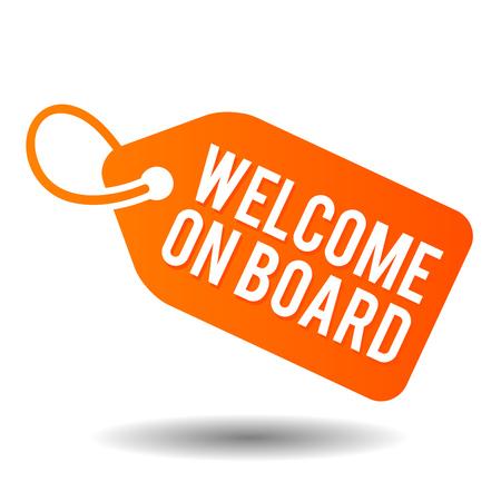 Welcome on board. Eps10 vector label. Illustration