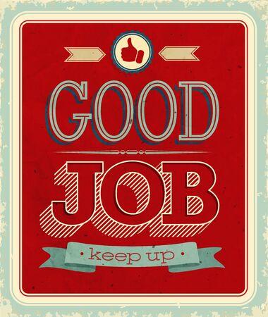 career up: Vintage card - Good job. Vector illustration. Illustration