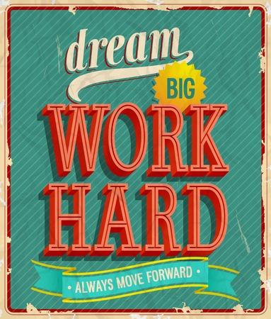 Dream big, work hard. Vector illustration. Vectores