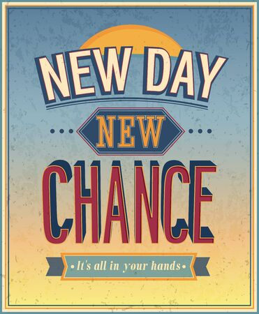 new day: New Day, new chance - vector illustration.